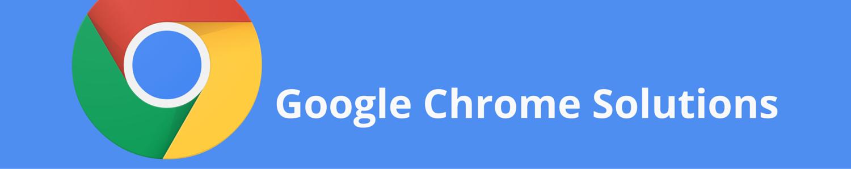 Chrome Solutions Webinar Series