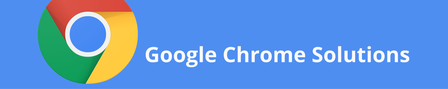 Chrome Solutions Webinar Series